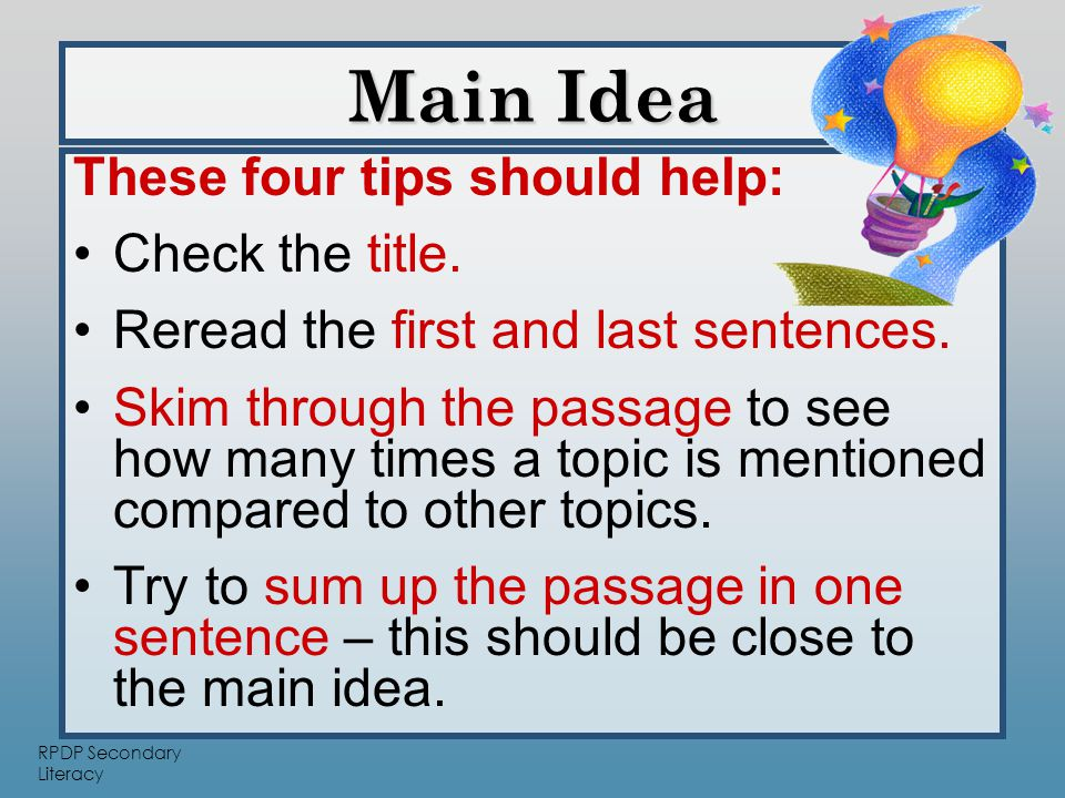 RPDP Secondary Literacy These four tips should help: Check the title.