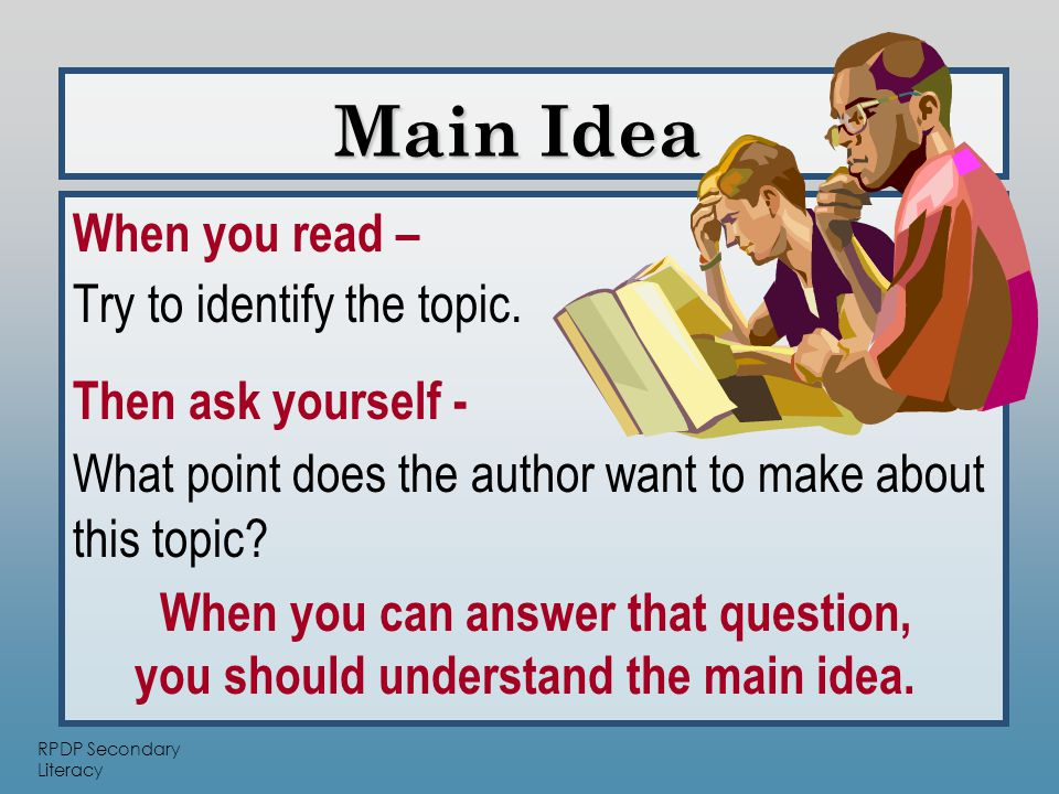 RPDP Secondary Literacy Details support the main idea and answer the following questions: Supporting Details