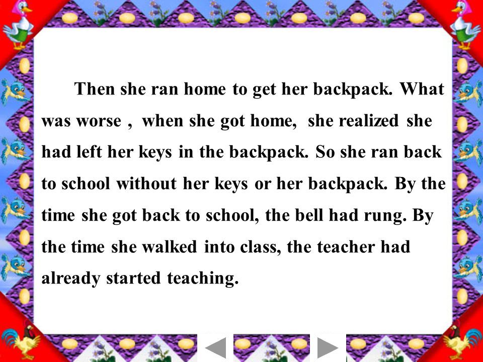 Tina overslept yesterday.… Tell a story about Tina's morning.