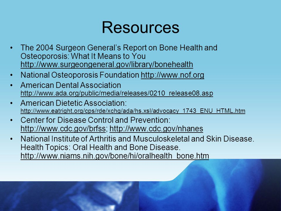 Acknowledgements Thanks to: Florida Department of Health Osteoporosis Prevention & Education Program (Slides adapted with permission from Florida Department of Health Osteoporosis Prevention Curriculum for Adults)