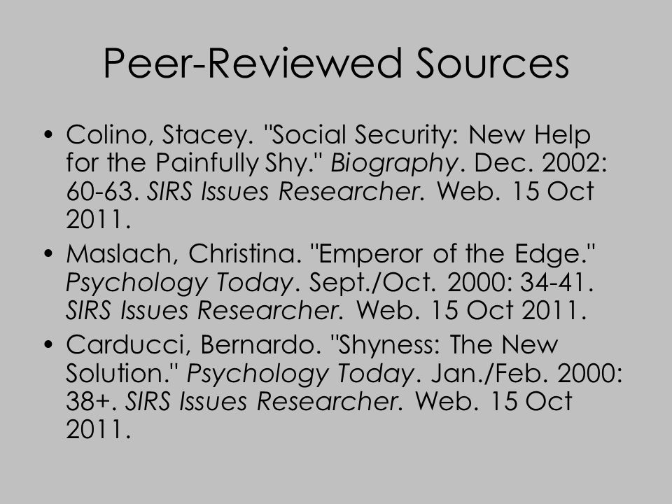 Peer-Reviewed Sources Colino, Stacey.