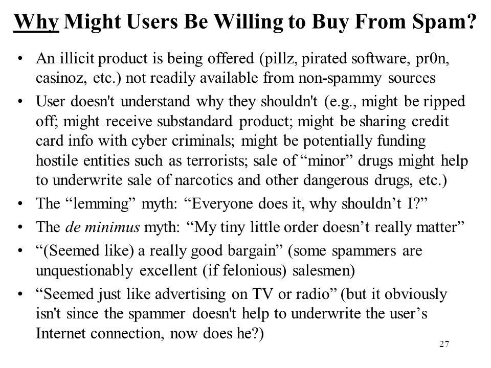 27 Why Might Users Be Willing to Buy From Spam.