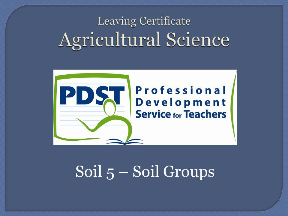 Soil 5 – Soil Groups