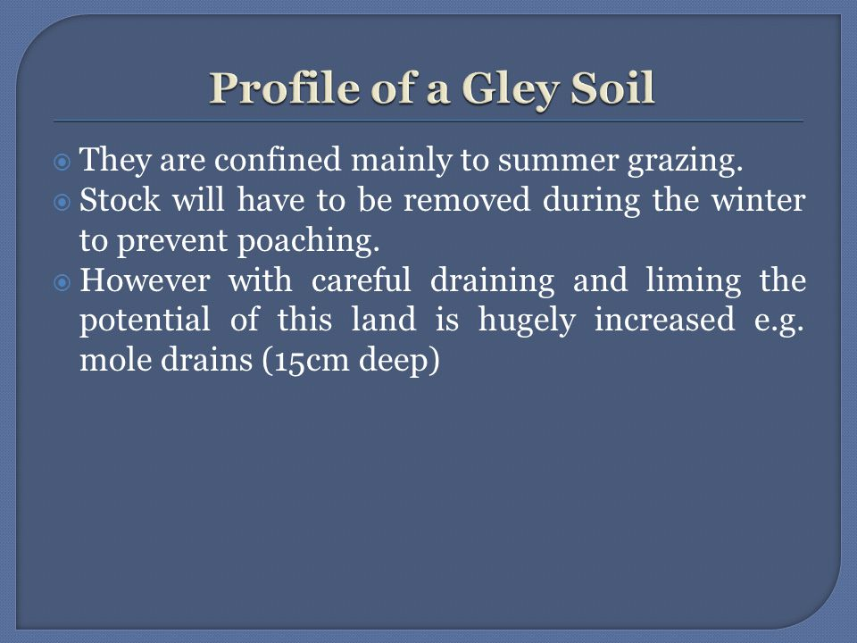  They are confined mainly to summer grazing.