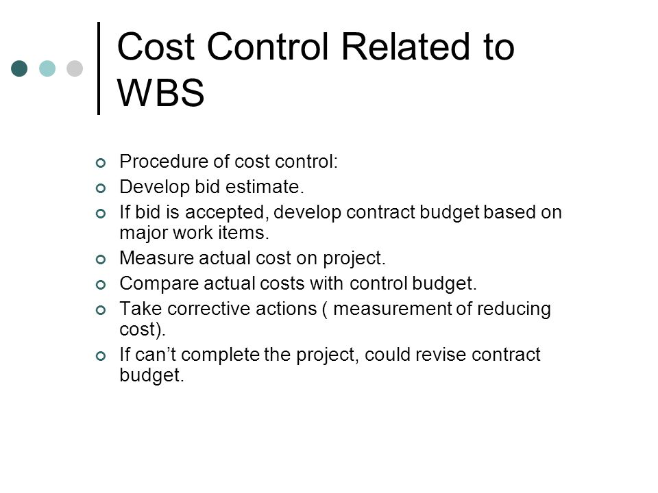 Cost Control Related to WBS Code of account is a template or guide in defining and cataloging the cost centers within a project.