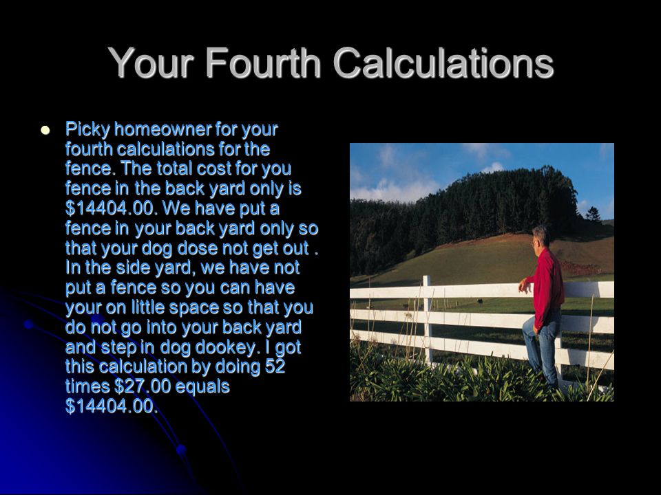 Your Third Calculations Picky homeowner for your third calculations we have gotten is for your grass.