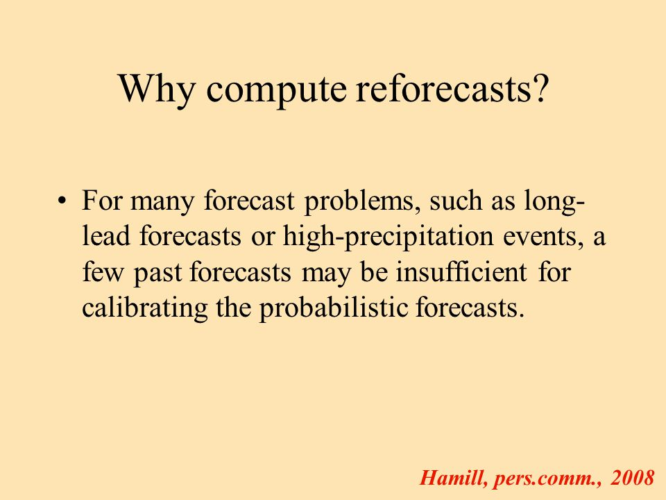 Why compute reforecasts.