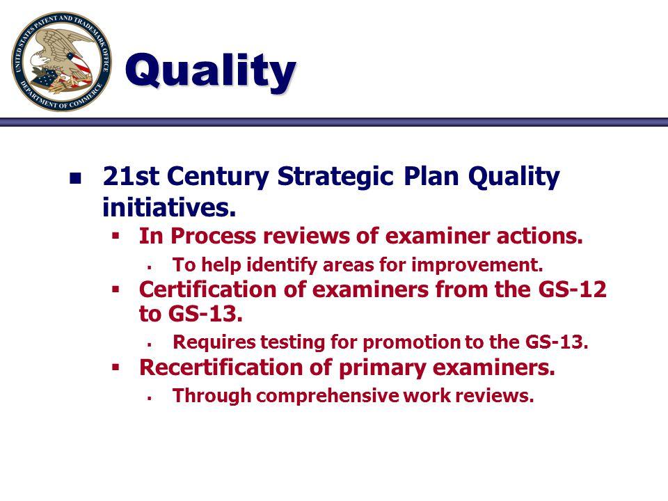Quality n n 21st Century Strategic Plan Quality initiatives.