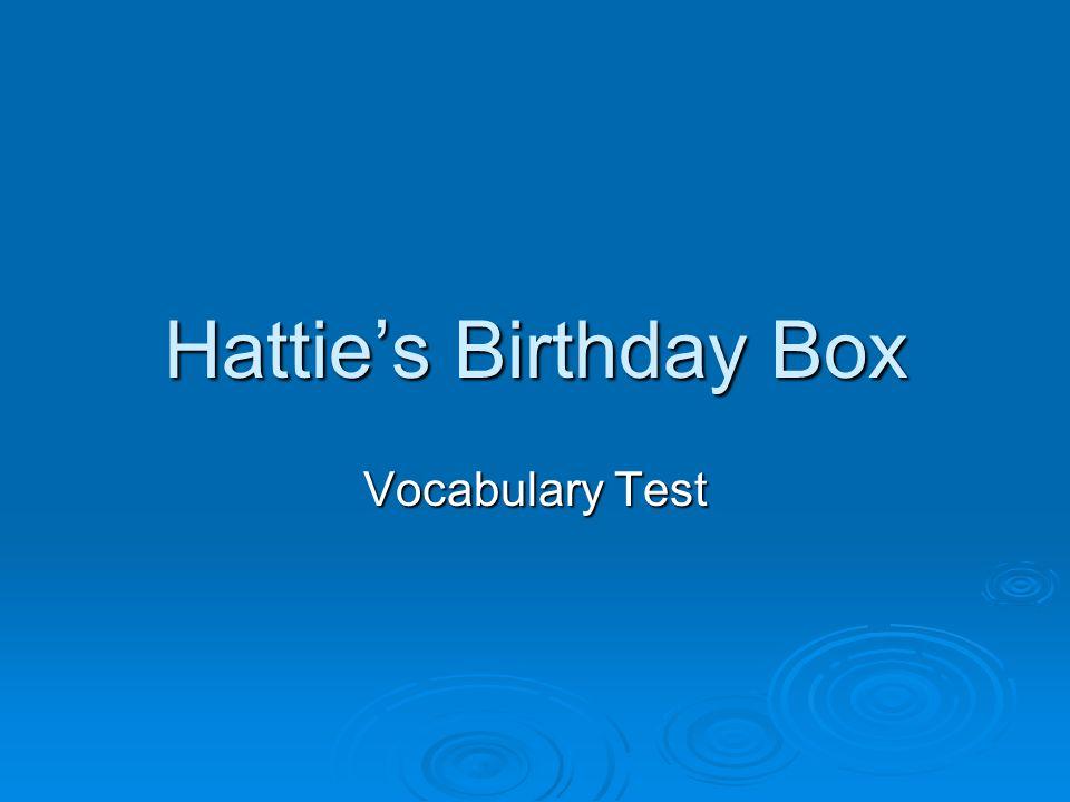 Hattie's Birthday Box Vocabulary Test