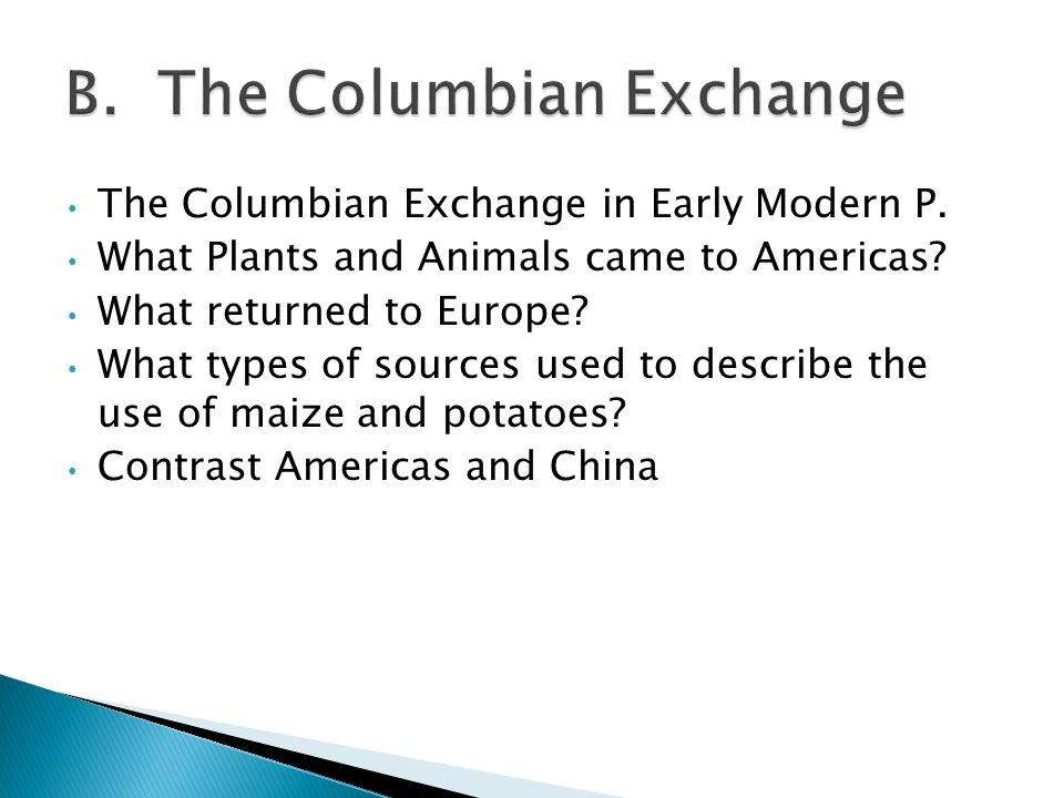 The Columbian Exchange in Early Modern P.What Plants and Animals came to Americas.