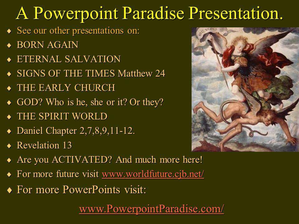 A Powerpoint Paradise Presentation.