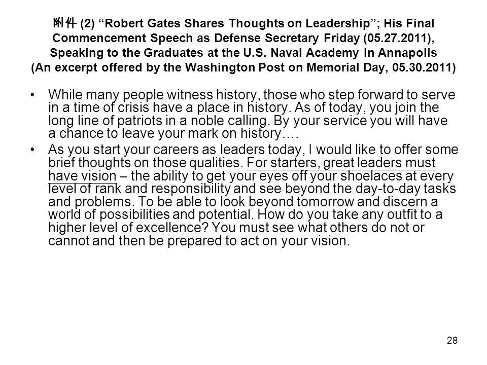 """28 附件 (2) """"Robert Gates Shares Thoughts on Leadership""""; His Final Commencement Speech as Defense Secretary Friday (05.27.2011), Speaking to the Gradua"""