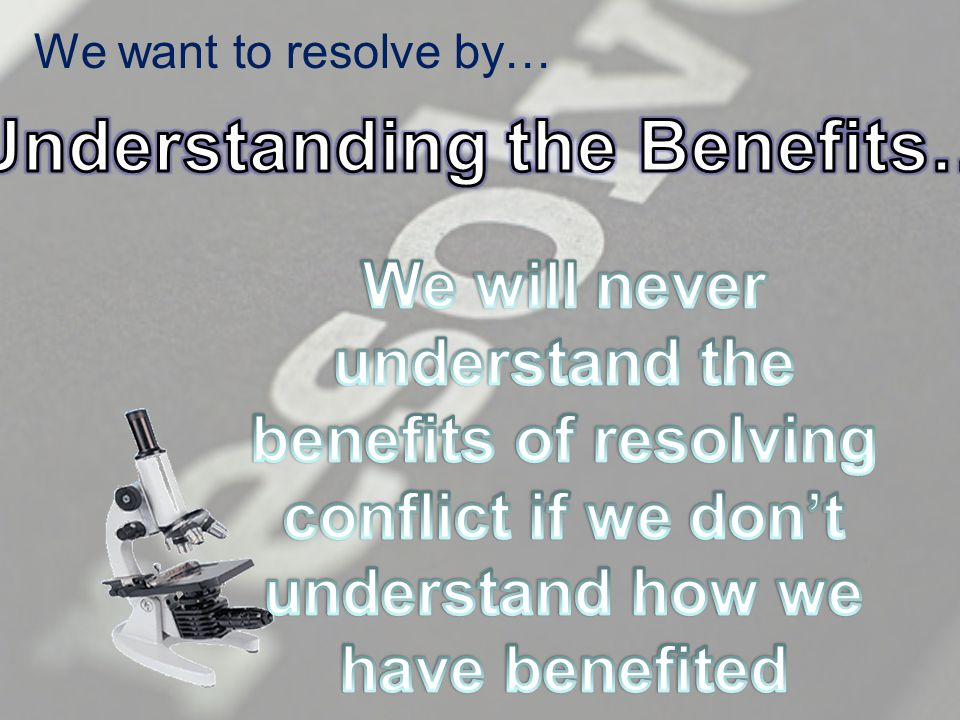 We want to resolve by…