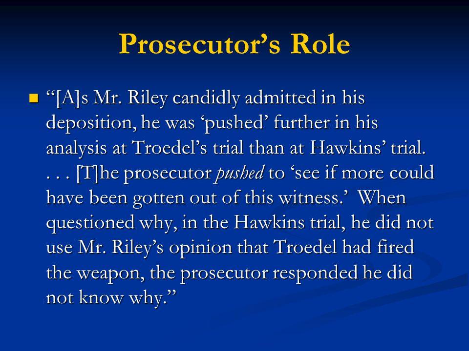 Prosecutor's Role [A]s Mr.
