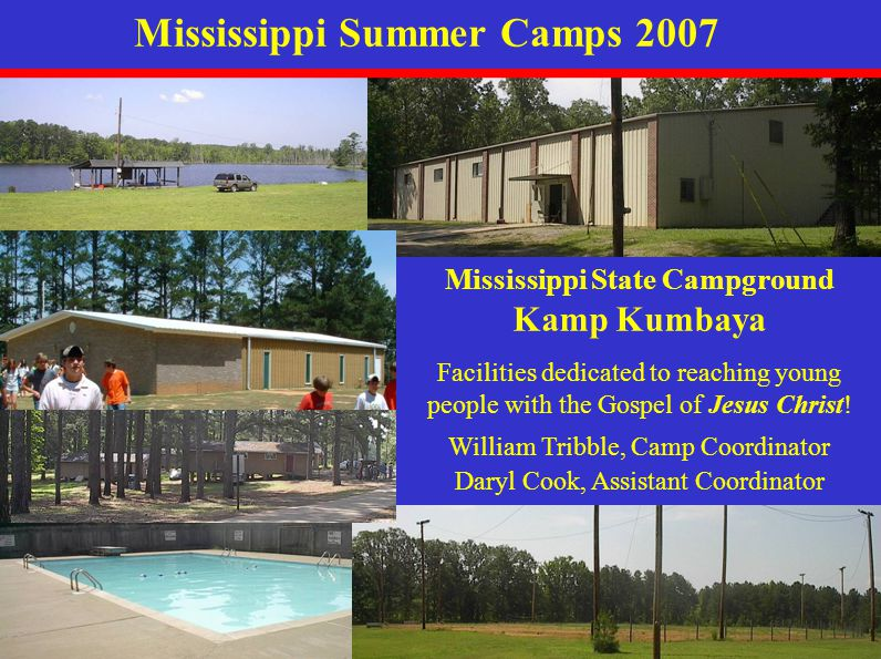 Mississippi Camps 2007 IYCIYC Campers: Brittany Williams, Blake Stalans, and Tonya Carroll Staff: Rob Banks and Linda Carroll