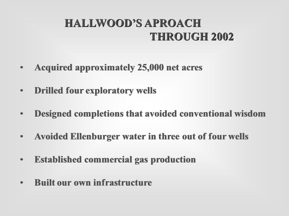 Acquired approximately 25,000 net acres Drilled four exploratory wells Designed completions that avoided conventional wisdom Avoided Ellenburger water