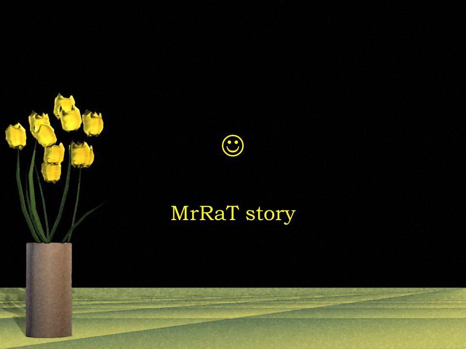 MrRaT story