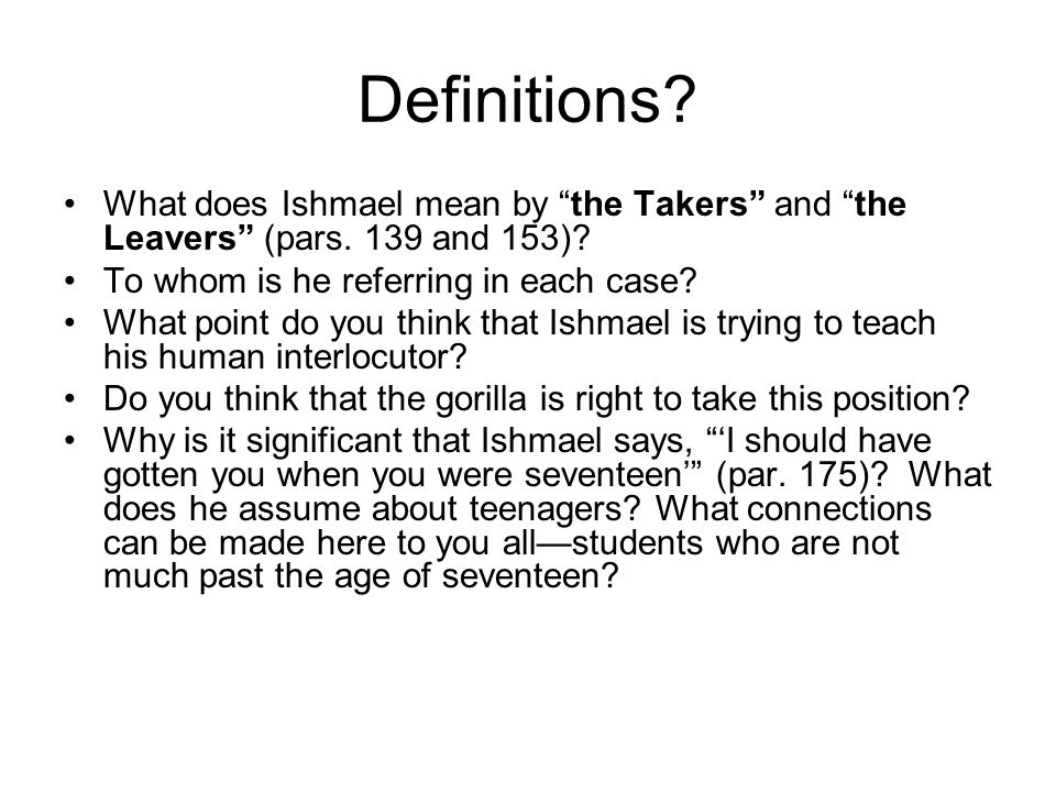 Definitions. What does Ishmael mean by the Takers and the Leavers (pars.