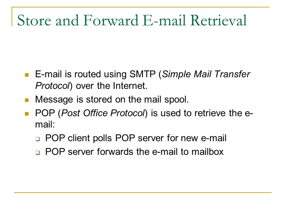 How E-Mail is Sent 3 components work together (mailer, mail server, mailbox) using protocols Protocol - agreed upon set of conventions that define the rules of communication E-mail is routed using SMTP (Simple Mail Transfer Protocol) over the Internet