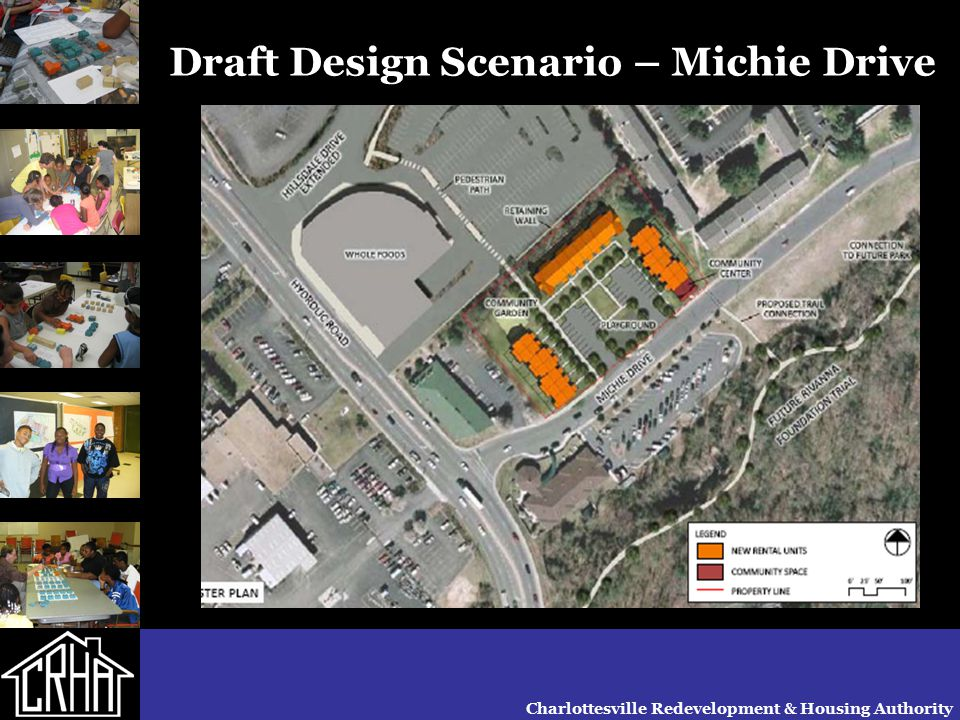 Charlottesville Redevelopment & Housing Authority Draft Design Scenario – Michie Drive