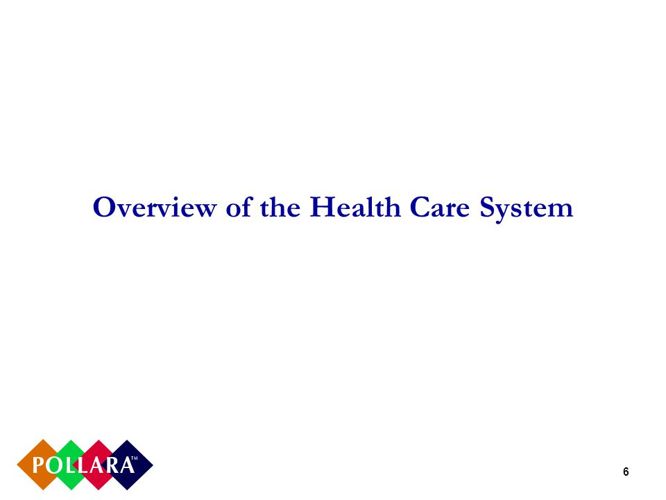 6 Overview of the Health Care System