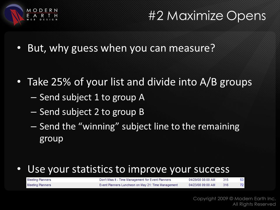 #2 Maximize Opens But, why guess when you can measure.