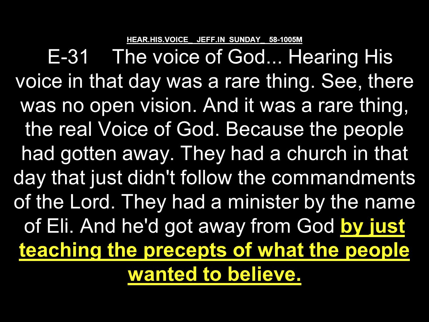 HEAR.HIS.VOICE_ JEFF.IN SUNDAY_ 58-1005M E-31 The voice of God...