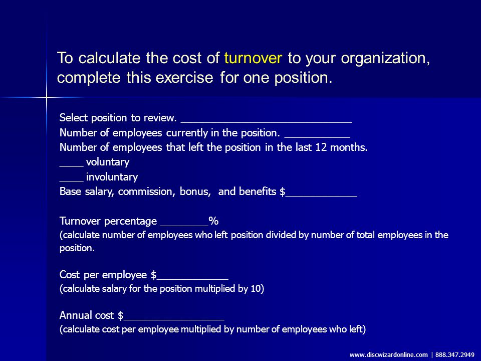 www.discwizardonline.com | 888.347.2949 To understand the implications of stayover in your organization, try this exercise.