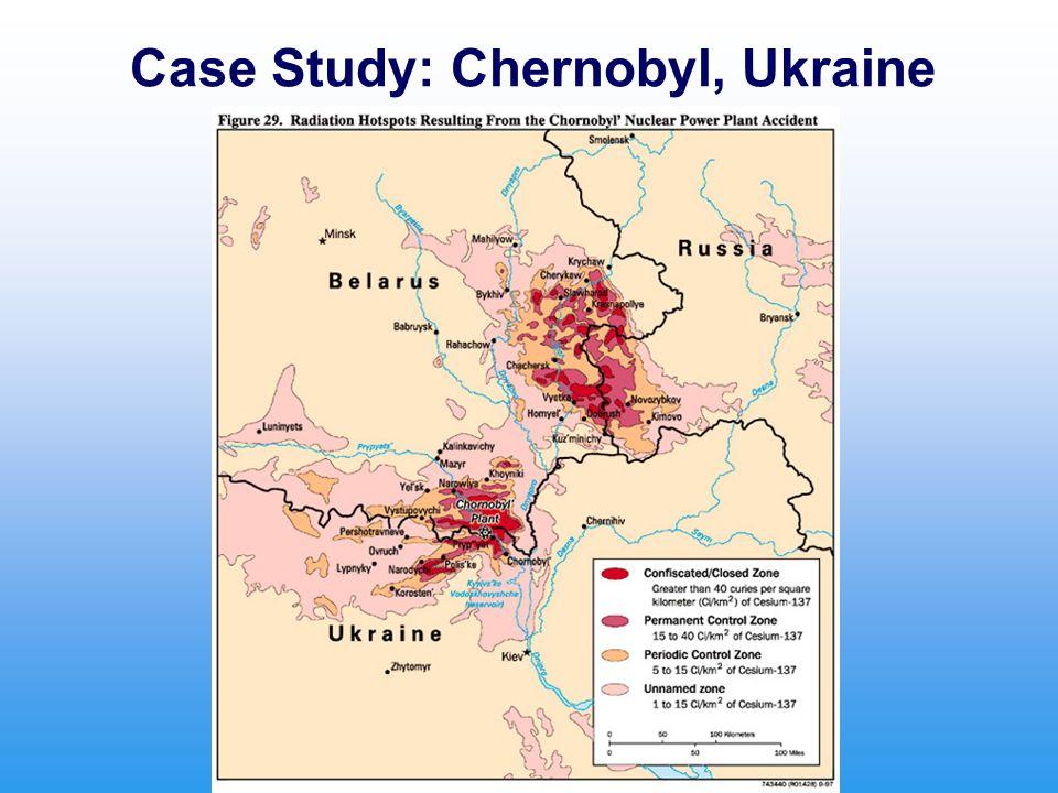 Case Study: Chernobyl, Ukraine