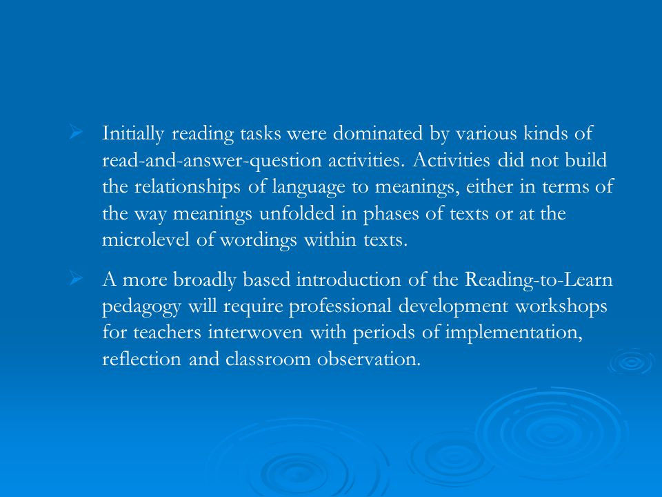   Initially reading tasks were dominated by various kinds of read-and-answer-question activities. Activities did not build the relationships of lang
