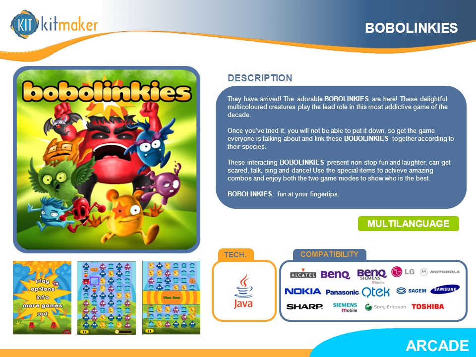 TECH. COMPATIBILITY BOBOLINKIES MULTILANGUAGE They have arrived.
