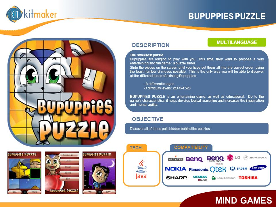 TECH. COMPATIBILITY DESCRIPTION The sweetest puzzle Bupuppies are longing to play with you. This time, they want to propose a very entertaining and fu