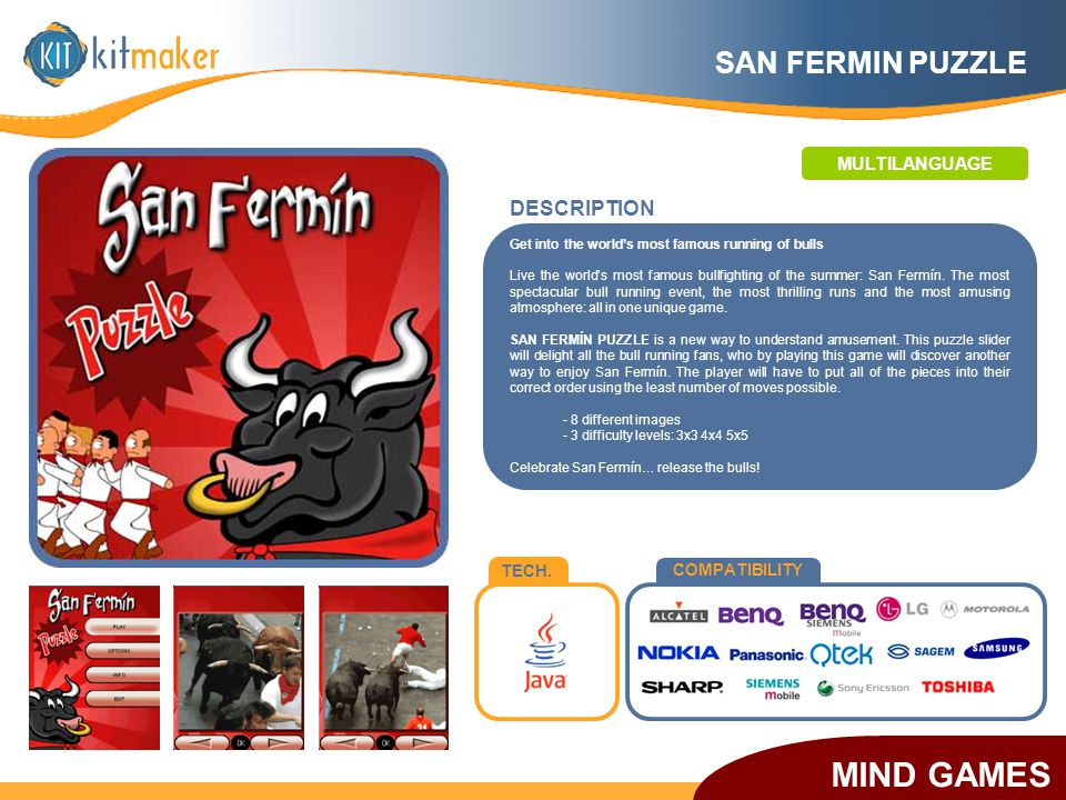 TECH. COMPATIBILITY SAN FERMIN PUZZLE Get into the world's most famous running of bulls Live the world's most famous bullfighting of the summer: San F