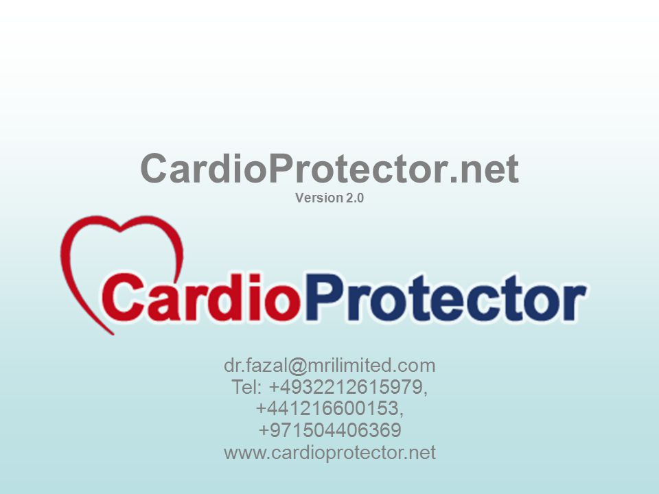 CardioProtector.net Version 2.0 dr.fazal@mrilimited.com Tel: +4932212615979, +441216600153, +971504406369 www.cardioprotector.net