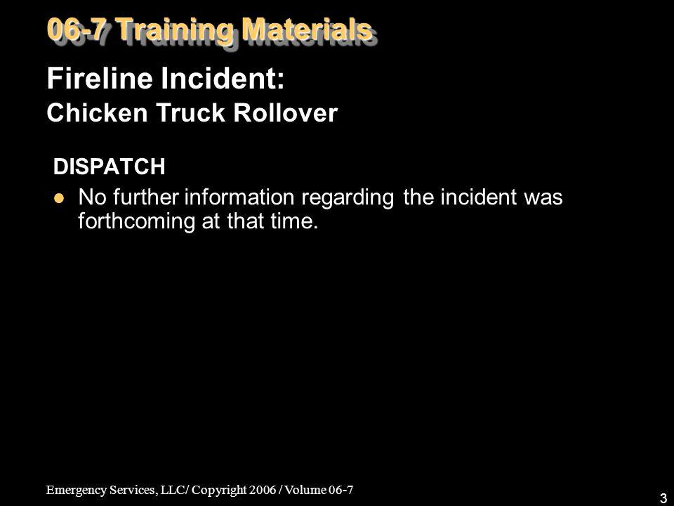 Emergency Services, LLC/ Copyright 2006 / Volume 06-7 24 Chicken Truck Rollover / Wilmington, DE 2nd Asst.