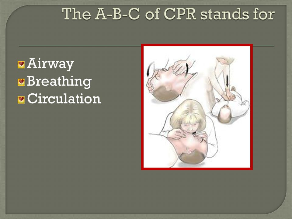Airway Breathing Circulation