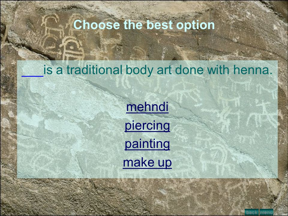Choose the best option Tattoo removal is costly and painful. menunextback