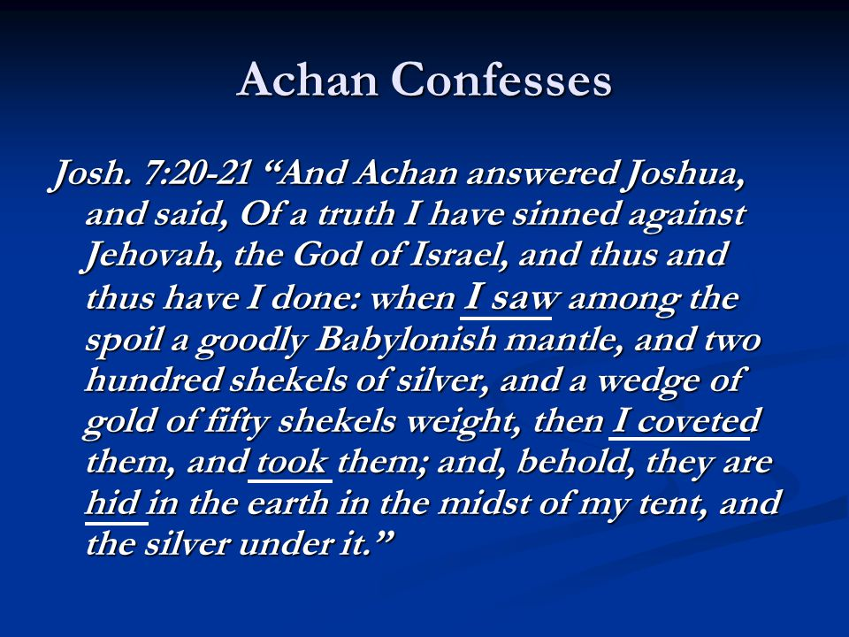 Achan Confesses Josh.