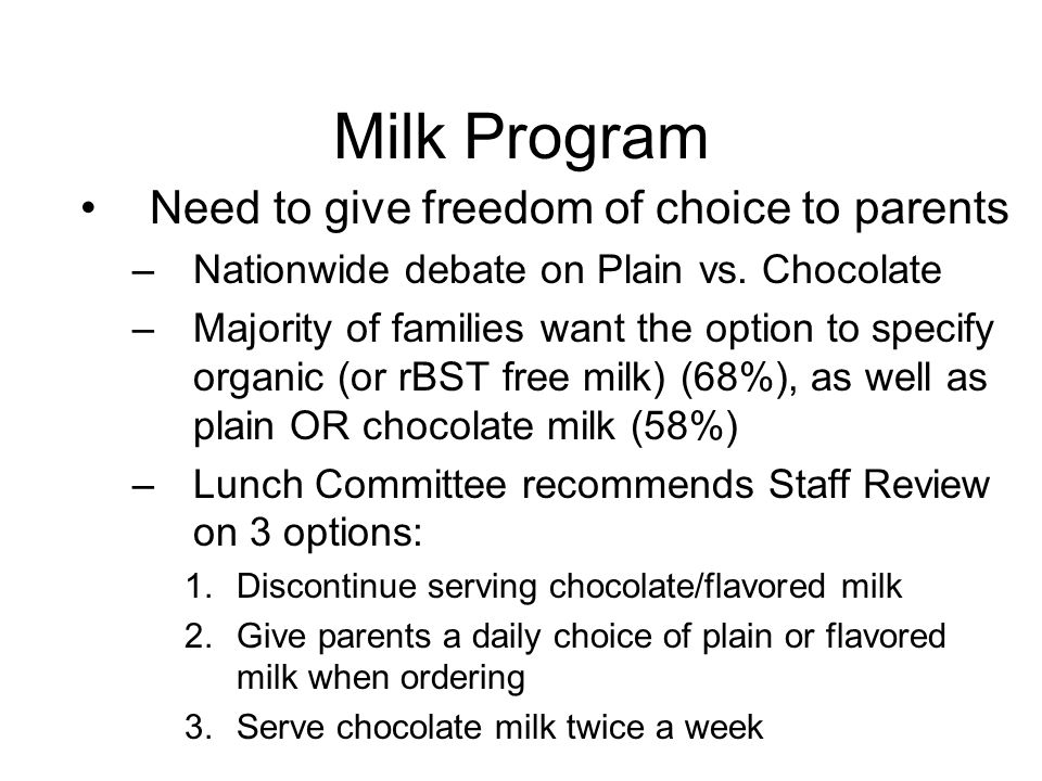 Milk Program Need to give freedom of choice to parents –Nationwide debate on Plain vs.