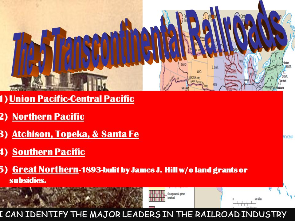 -Bought little railroads & put them all together -amassed $100 million fortune -Biltmore House and Gardens -First to use Steel Rail and standardized RR tracks Used airbrake & palace cars The Railroad Business I CAN IDENTIFY THE MAJOR LEADERS IN THE RAILROAD INDUSTRY