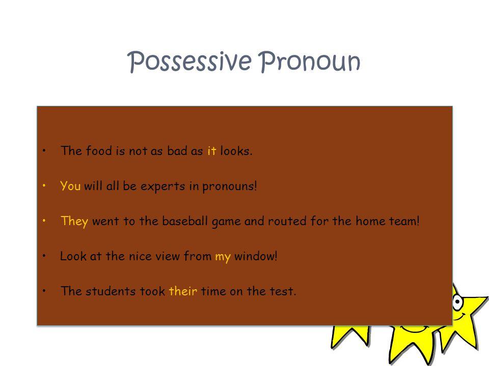 Possessive Pronoun Fill in the blanks with the possessive pronoun formed.