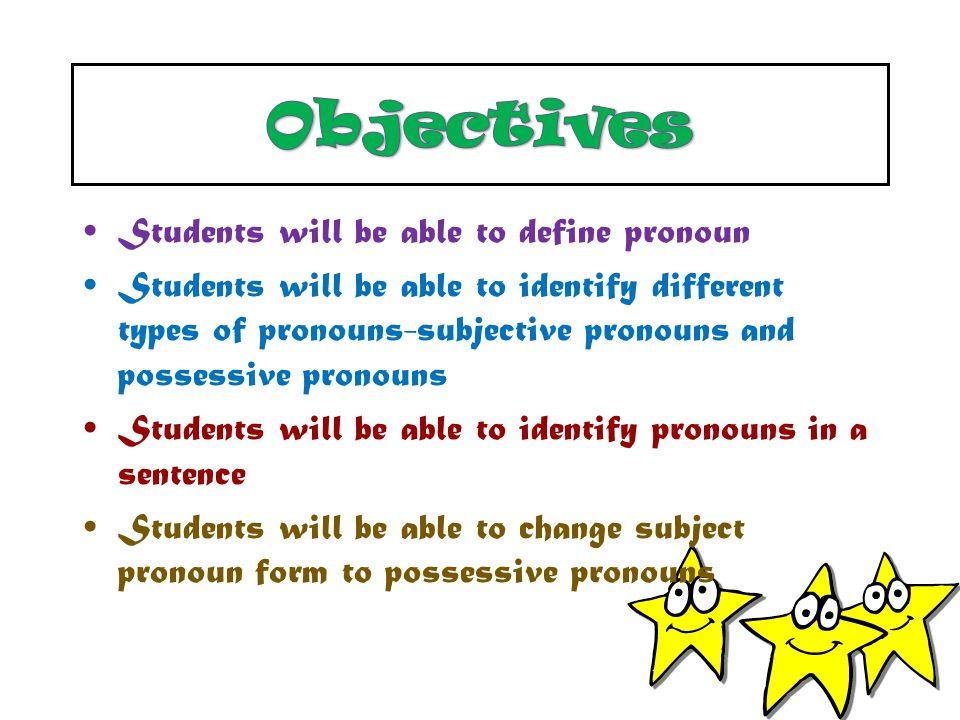 English Language-Pronoun Pronoun Take the place of a noun