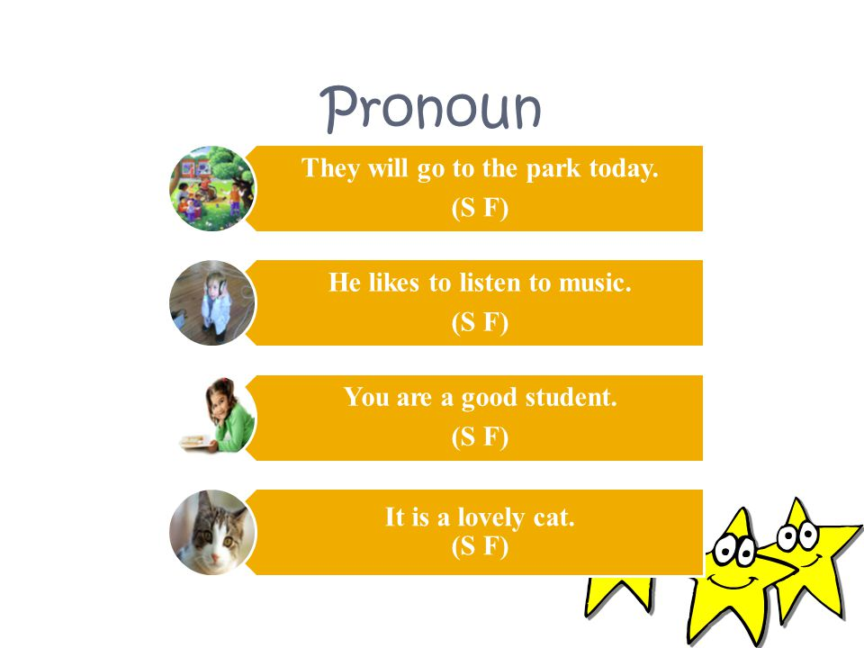 Pronoun We would like to watch movie this afternoon.