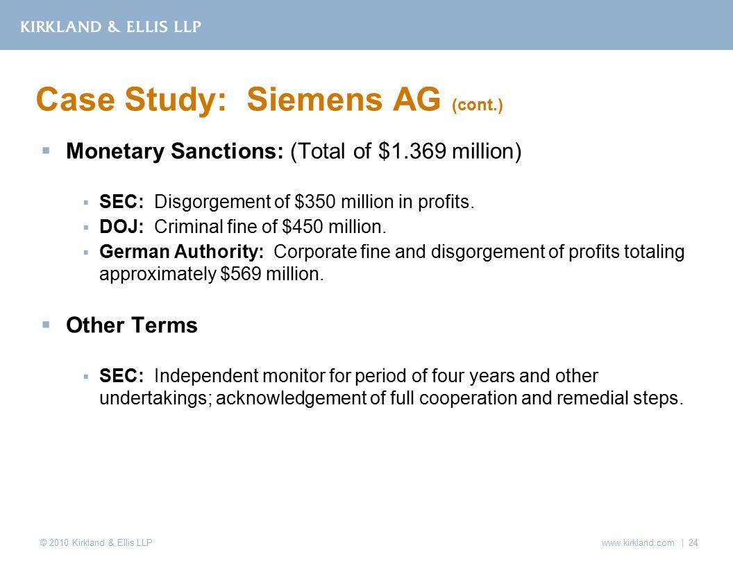 © 2010 Kirkland & Ellis LLP  Monetary Sanctions: (Total of $1.369 million)  SEC: Disgorgement of $350 million in profits.