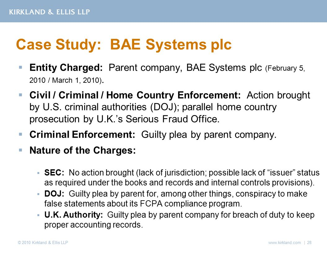 © 2010 Kirkland & Ellis LLP  Entity Charged: Parent company, BAE Systems plc (February 5, 2010 / March 1, 2010).