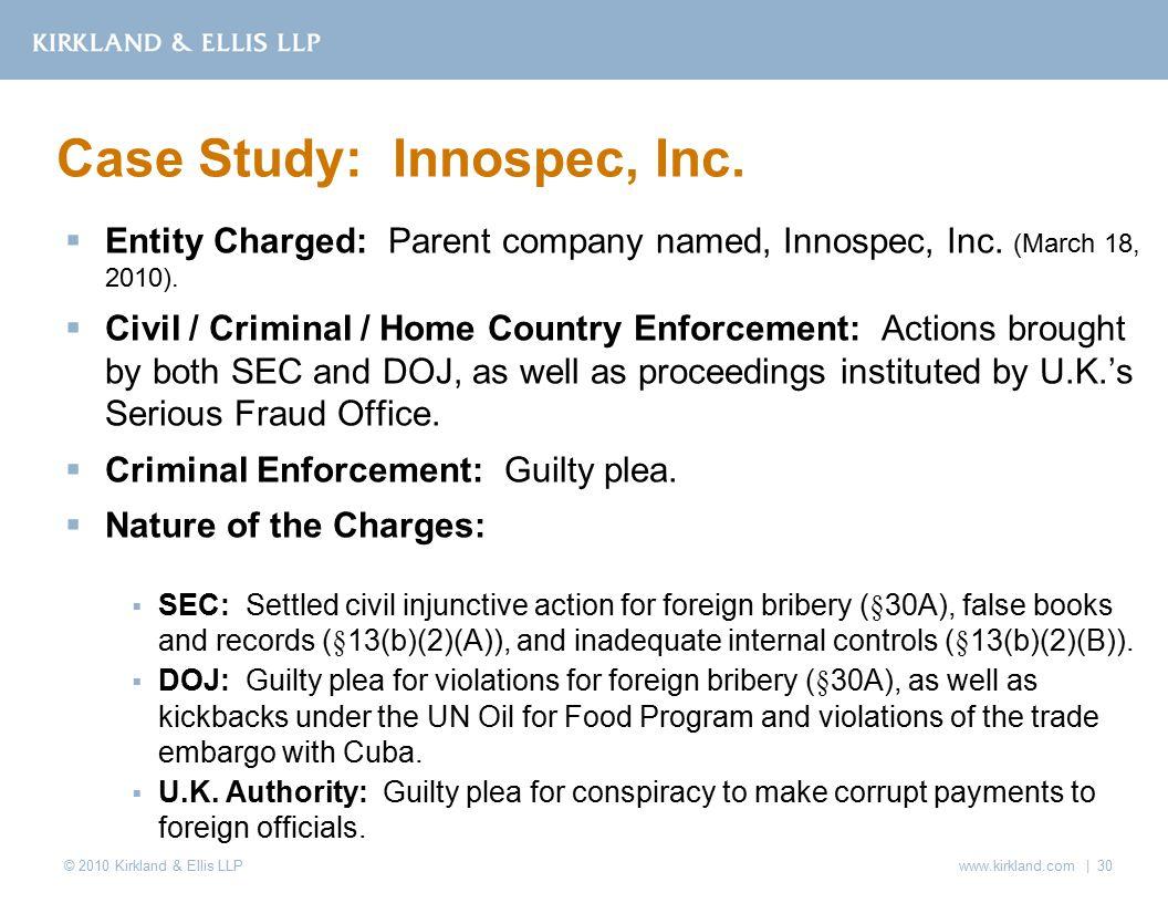 © 2010 Kirkland & Ellis LLP  Entity Charged: Parent company named, Innospec, Inc.