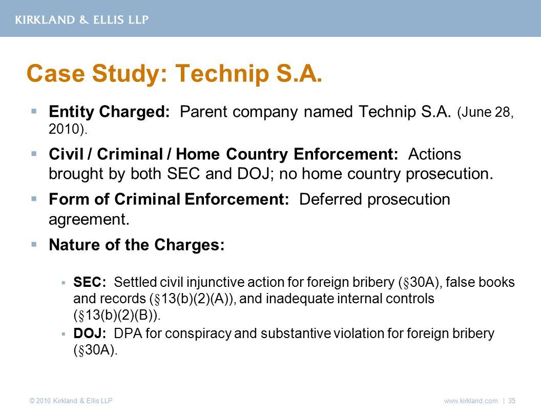 © 2010 Kirkland & Ellis LLP  Entity Charged: Parent company named Technip S.A.