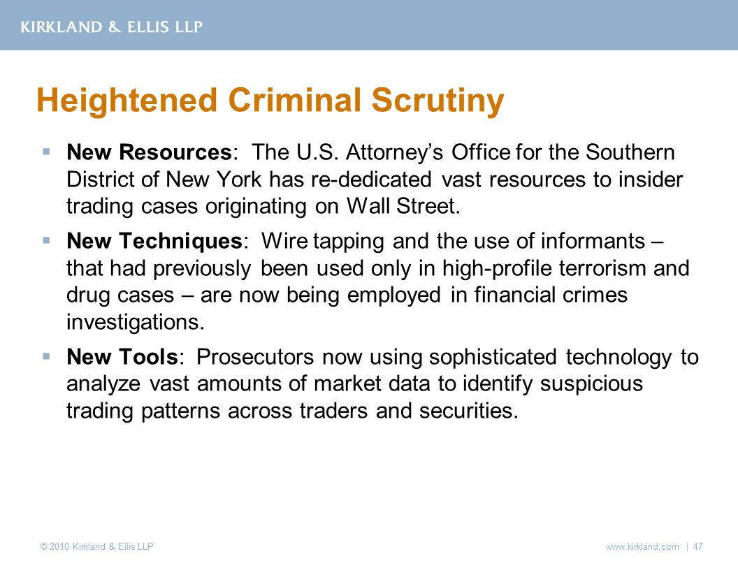 © 2010 Kirkland & Ellis LLP  New Resources: The U.S.