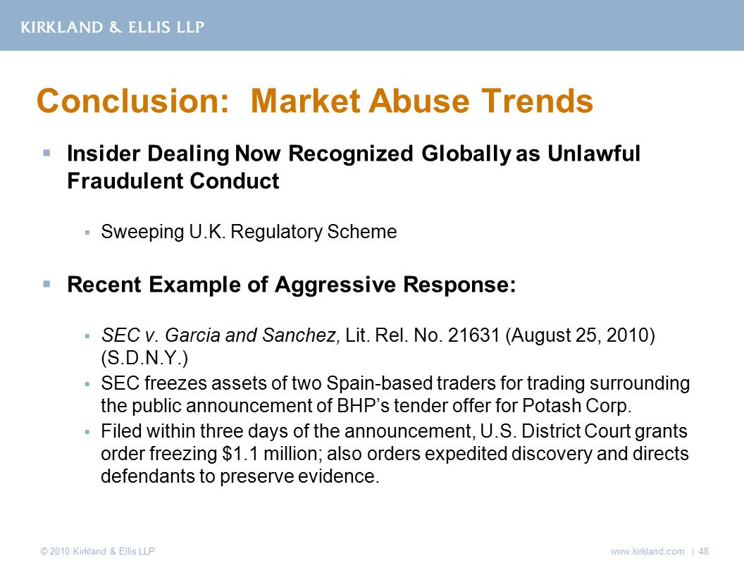 © 2010 Kirkland & Ellis LLP  Insider Dealing Now Recognized Globally as Unlawful Fraudulent Conduct  Sweeping U.K.