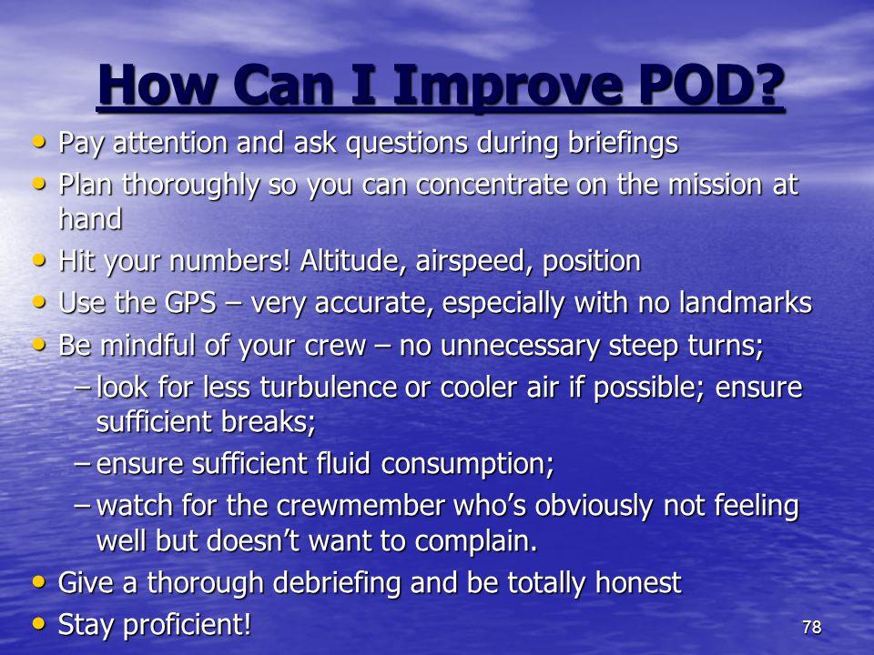 78 How Can I Improve POD.
